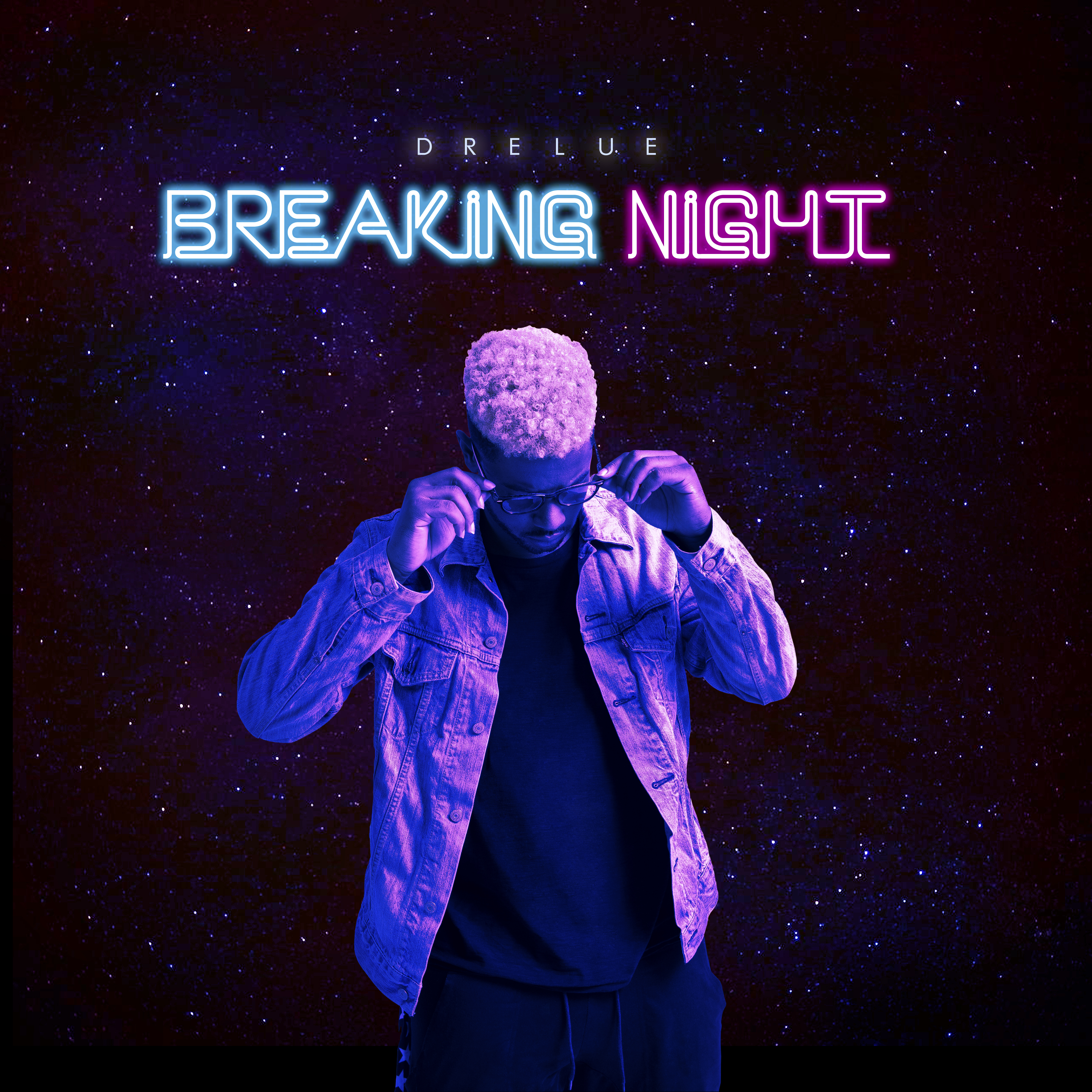 """Music Therapy: Drelue """"Breaking Night"""" EP Is A Must Listen ..."""